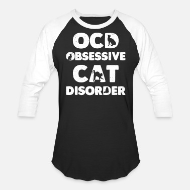 Cat Disorder OCD Obsessive Cat Disorder - Baseball T-Shirt