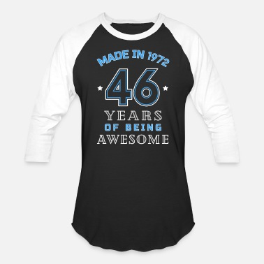 46th Birthday Gift Ideas 1972 Years of Awesome 46th Birthday Gift - Baseball T-Shirt