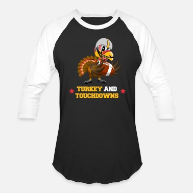 Pigskin Turkey and Touchdowns Thanksgiving and Football - Baseball T-Shirt