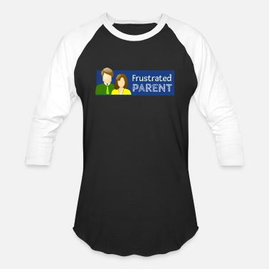 Frustration Frustrated Parent - Baseball T-Shirt