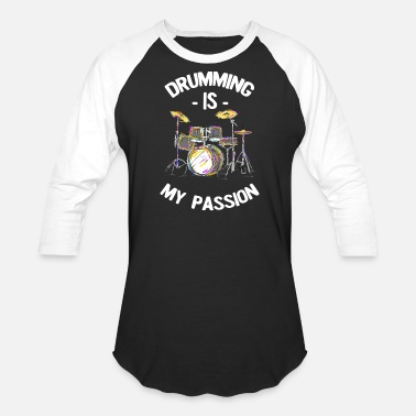 Pearl Drumming Is My Passion Music Drums T Shirt - Unisex Baseball T-Shirt