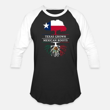 Proud Mexican Texan Grown with Mexican Roots - Baseball T-Shirt