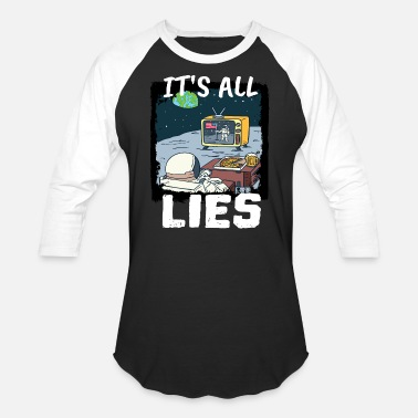 Moon Landing Moon Landing Astronaut It's All Lies - Unisex Baseball T-Shirt