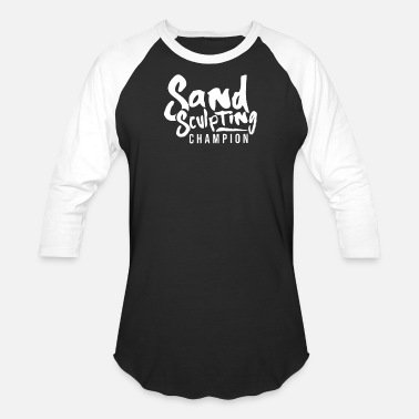 Sand Build Sand Sand Sculpter Sandcastle Sand Sculpting - Unisex Baseball T-Shirt
