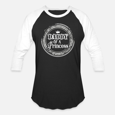 Daddys Princess Family Daddy of a Princess - Baseball T-Shirt
