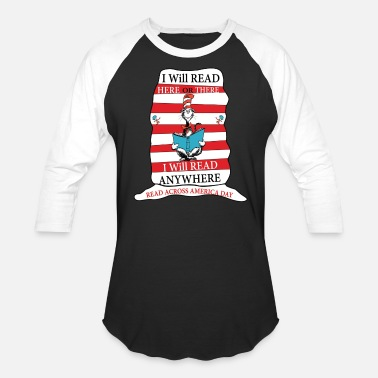 America I Will Read Anywhere Read Across America Day - Unisex Baseball T-Shirt