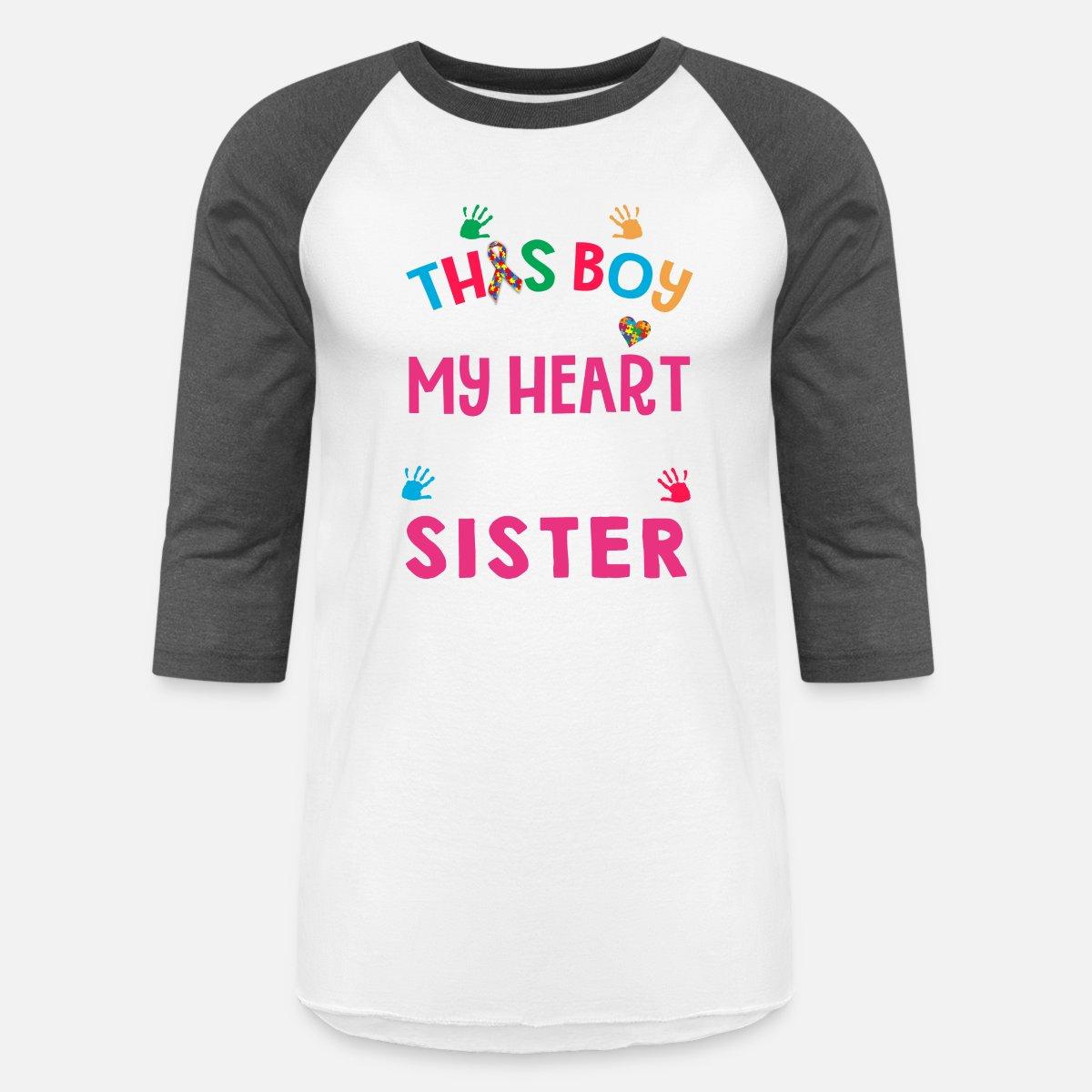 I Love This Boy He Calls Me Sister Autism Baseball T-Shirt - white/charcoal