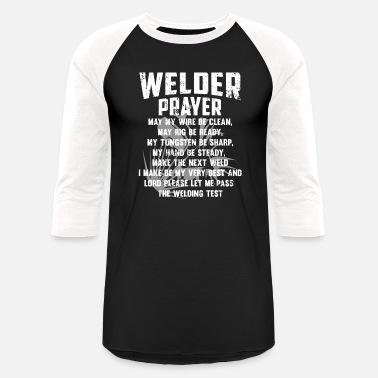 0464e2349 Funny Welder Sayings Welding Welder Prayer Saying Handcraft Craft Gift -  Unisex Baseball T-Shirt