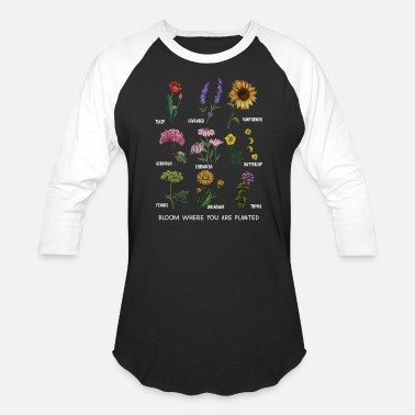 Bloom Bloom Where You Are Planted Botanican Flower Tee - Unisex Baseball T-Shirt