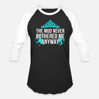 Marathon Funny Mud Princess Apparel for Women Marathon - Unisex Baseball T-Shirt