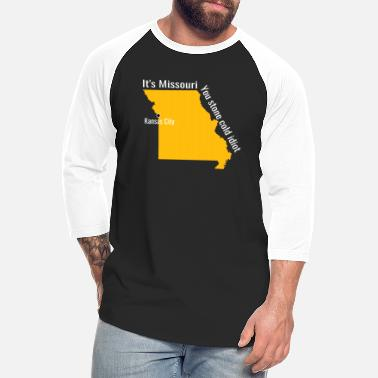 Kansas The great State Of Kansas Shirt, it's missouri - Unisex Baseball T-Shirt