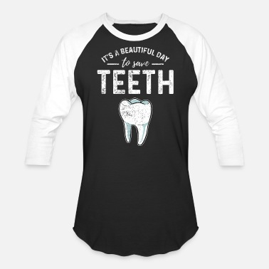 Save Dentist - Unisex Baseball T-Shirt