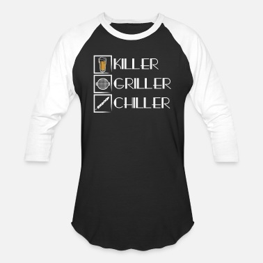 Beer Griller Killer Griller Chiller Beer - Unisex Baseball T-Shirt
