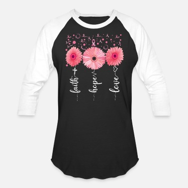 Breast Cancer Awareness Faith Hope Love Pink Daisy Flower Breast Cancer - Unisex Baseball T-Shirt