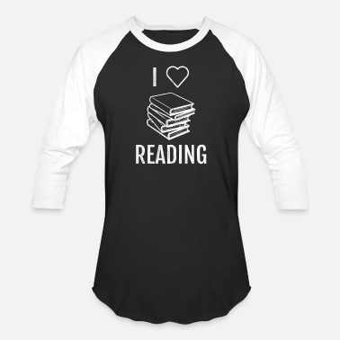 I Love I Love Reading - Unisex Baseball T-Shirt