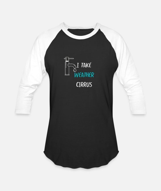 Take T-Shirts - I take weather cirrus - Unisex Baseball T-Shirt black/white