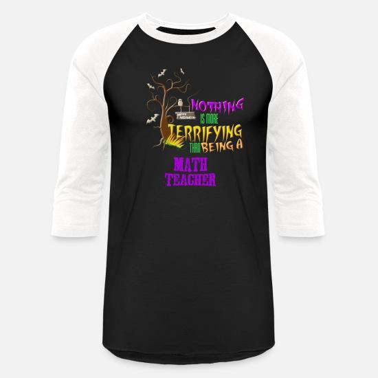 17efe1cf Teacher T-Shirts - Funny Math Teacher Halloween Design Scary Students -  Unisex Baseball T