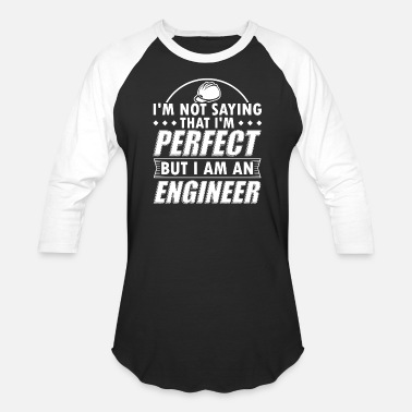 Telecommunications Engineer Funny Funny Engineer Engineering Shirt Not Perfect - Baseball T-Shirt
