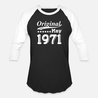 May 1971 Original Since May 1971 Gift - Baseball T-Shirt