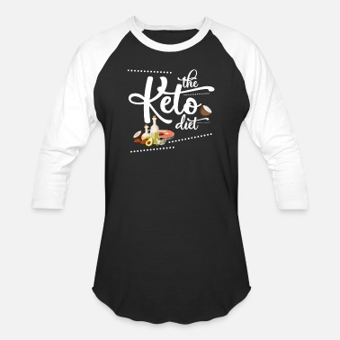 Ketogenic Keto Diet Diet Ketogenic Ketosis Health Fats Gift - Unisex Baseball T-Shirt