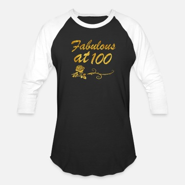100th Birthday Fabulous at 100 years - Baseball T-Shirt