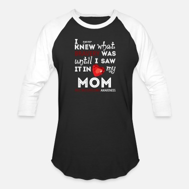 Multiple Myeloma My Mom Multiple Myeloma Awareness T Shirt - Baseball T-Shirt