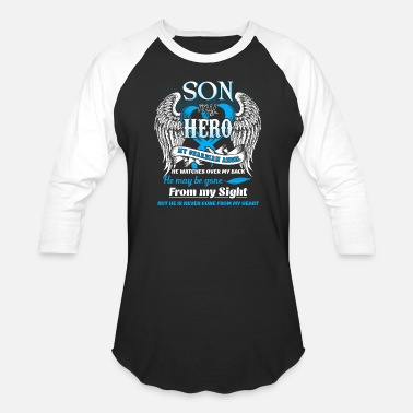 He Is My Son And Angel Son Is My Hero My Guardian Angel He Watches Over M - Unisex Baseball T-Shirt