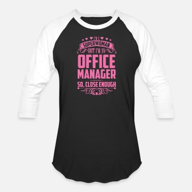The Office Manager Superwoman Office Managers - Baseball T-Shirt