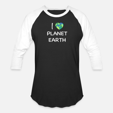 Planet I Love Planet Earth - Baseball T-Shirt