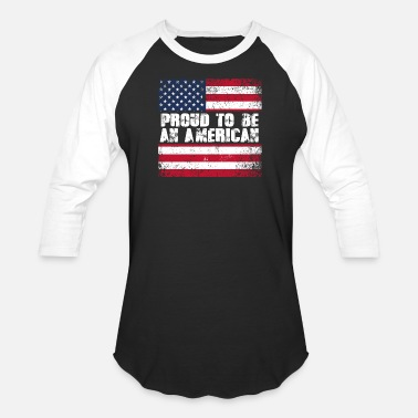 American Proud To Be An American - USA Flag - Unisex Baseball T-Shirt