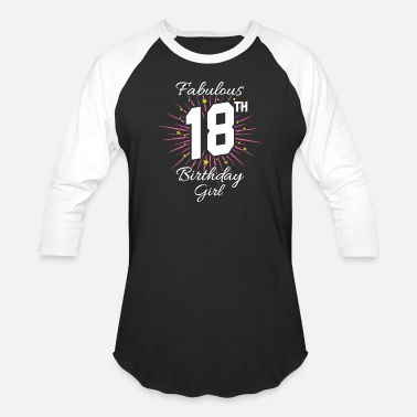 Happy Birthday Fabulous fabulous 18th birthday girl - Baseball T-Shirt