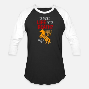Horse Quotes Funny horse quote horse gift - Baseball T-Shirt