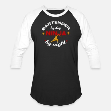 Bartender Ninja Bartender by Day Ninja by Night - Baseball T-Shirt