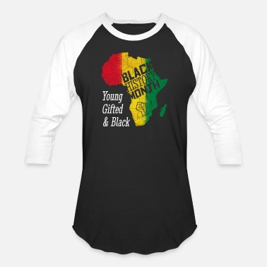 Young Gifted & Black Black History Month Young Gifted and Black Gift - Baseball T-Shirt