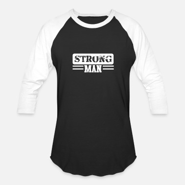 Strong Man Strong Man Strongman Powerlifting present - Unisex Baseball T-Shirt