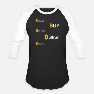 Crysis Crypto - Better Buy Before Bullrun Begins - Unisex Baseball T-Shirt