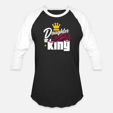 Father Daughter King - gift - Unisex Baseball T-Shirt