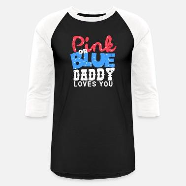 6f5f4c7a0b Gender Reveal For Aunt daddy papa Gender Reveal baby shower blue boy girl -  Unisex Baseball. Unisex Baseball T-Shirt