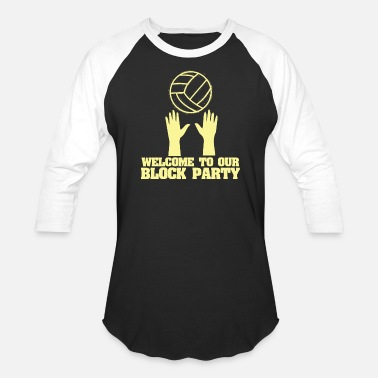 Our Block Welcome To Our Block Party - Unisex Baseball T-Shirt