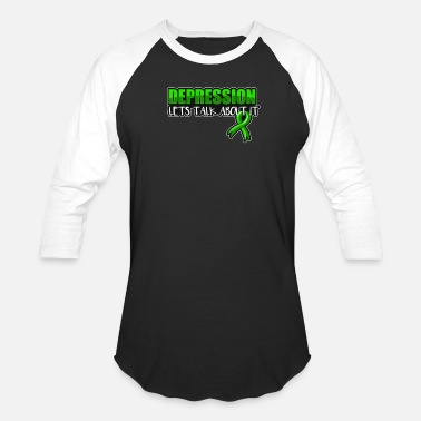 Depressed Depression Lets Talk About It - Depression - Unisex Baseball T-Shirt