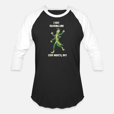 Insect Just Freaking Love Stick Insects Stick insect - Unisex Baseball T-Shirt