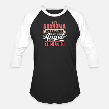 Great Day My Grandma Was So Amazing She Went to be an Angel - Unisex Baseball T-Shirt