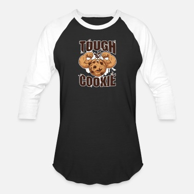 Body Builder Muscular Tough Cookie Gym Strong Body Builder Fit - Unisex Baseball T-Shirt