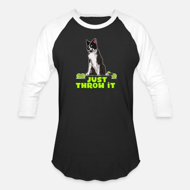 Collie 785 Border Collie Just Throw it - Unisex Baseball T-Shirt