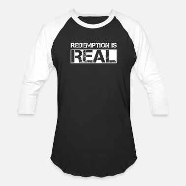 Prison Redemption Is Real Jail Inmate Prisoner Reformed C - Unisex Baseball T-Shirt