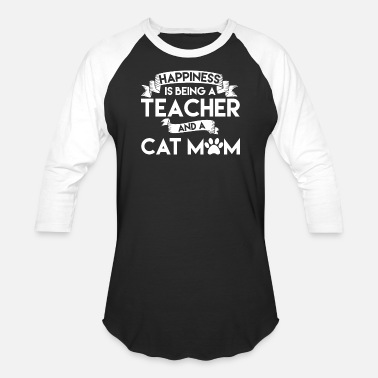Quote Teacher Cat Mom Tees - Great Gifts For Teachers - Unisex Baseball T-Shirt