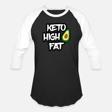 Weight Loss Keto Diet High Fat Low Carb - Unisex Baseball T-Shirt