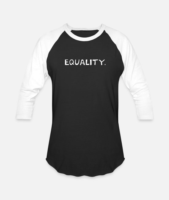 Unrest T-Shirts - Equality T-Shirt Equal Rights Liberty and Kindness - Unisex Baseball T-Shirt black/white