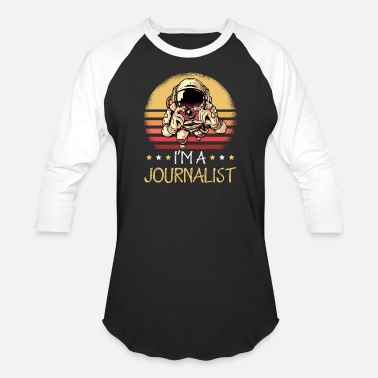 Television I Am A Journalist Design for a Journalist or - Unisex Baseball T-Shirt
