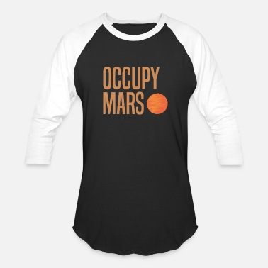 Ast Occupy Mars Astronaut Space Exploration Planet Ast - Unisex Baseball T-Shirt